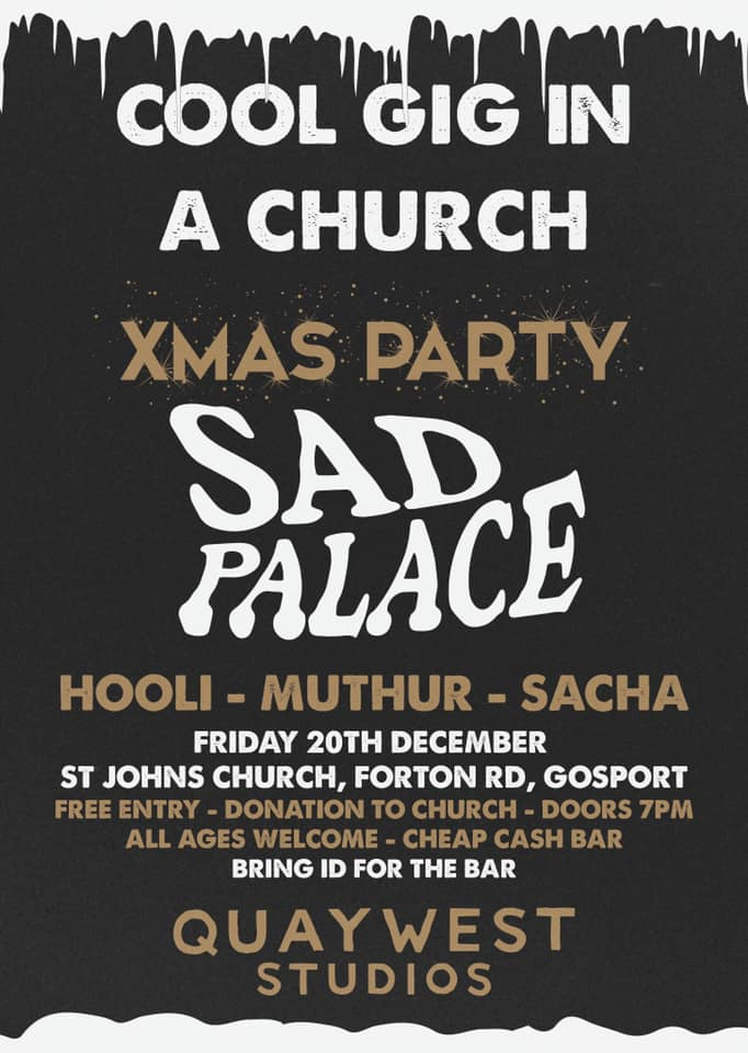 Friday 20th December - Christmas Party 7pm Free Entry Cheap bar, Sad Palace, Hooli, Muthur, Sacha